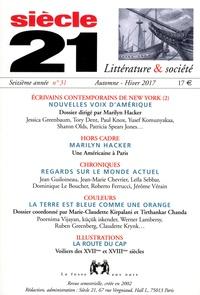 Marilyn Hacker - Siècle 21 N° 31, automne-hiver : Ecrivains contemporains de New York - Tome 2, Nouvelles voix d'Amérique.