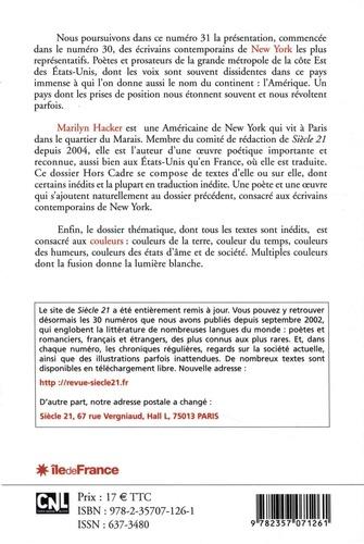 Siècle 21 N° 31, automne-hiver Ecrivains contemporains de New York. Tome 2, Nouvelles voix d'Amérique