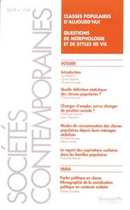 Lise Bernard et Olivier Masclet - Sociétés contemporaines N° 114, 2019 : Classes populaires d'aujourd'hui - Questions de morphologie et de styles de vie.