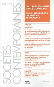 Camille Hamidi et Arnaud Trenta - Sociétés contemporaines N° 118, 2020 : Des classes populaires et des associations - Quelles redéfinitions des rapports au politique ?.