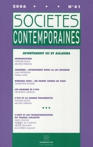 Nathalie Bajos et Michèle Ferrand - Sociétés contemporaines N° 61 Janvier-Mars 2 : Avortement ici et ailleurs.