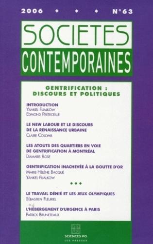 Yankel Fijalkow et Edmond Preteceille - Sociétés contemporaines N° 63, 2006 : Gentrification : discours et politiques.