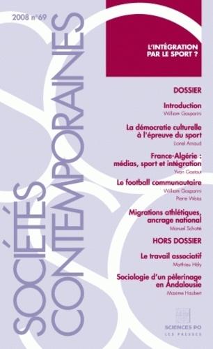 William Gasparini et Lionel Arnaud - Sociétés contemporaines N° 69, 2008 : L'intégration par le sport ?.