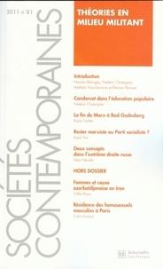 Sciences Po - Sociétés contemporaines N° 81, janvier 2011 : Théories en milieu militant.