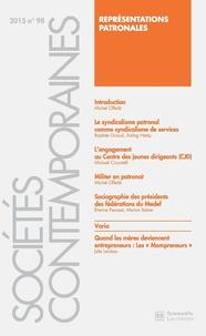 Michel Offerlé - Sociétés contemporaines N° 98, 2015 : Représentations patronales.
