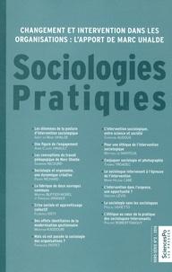 Anne-Claude Hinault et Florence Osty - Sociologies Pratiques Hors-série N° 2/2016 : Changement et intervention dans les organisations : l'apport de Marc Uhalde.