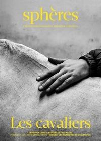 Sphères éditions - Sphères N° 5 : Les cavaliers.
