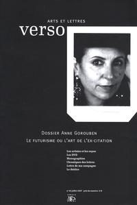 Gérard-Georges Lemaire et Patricia Reznikov - Verso Arts et Lettres N° 46, Juillet 2007 : Anne Gorouben.