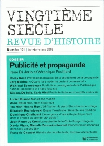 Irene Di Jorio et Véronique Pouillard - Vingtième siècle N° 101, Janvier-mars : Publicité et propagande.