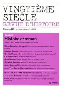 Judith Lyon-Caen et Marie-Bénédicte Vincent - Vingtième siècle N° 112, Octobre-déce : Histoire et roman.