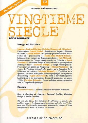 Collectif - Vingtième siècle N° 72 Octobre-Décemb : Image et histoire.