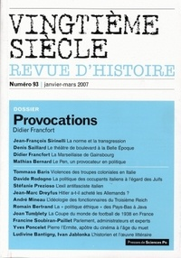 Didier Francfort - Vingtième siècle N° 93, Janvier-Mars : Provocations.