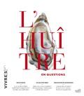 Argol - Vivre(s) N°1 : L'huître en questions.
