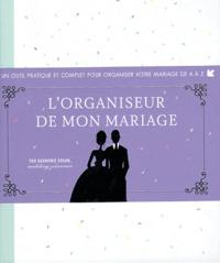 Lorganiseur de mon mariage - Un outil pratique et complet pour organiser votre mariage de A à Z.pdf