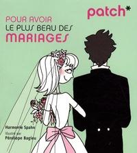 Harmonie Spahn - Pour avoir le plus beau des mariages.