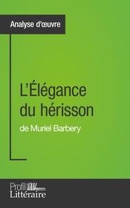 Harmony Vanderborght - L'élégance du hérisson de Muriel Barbery.