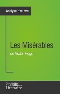 Harmony Vanderborght - Les misérables de Victor Hugo - Profil littéraire.