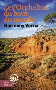 Harmony Verna - Les orphelins du bout du monde.
