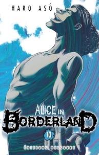 Haro Asô - Alice in Borderland T10.