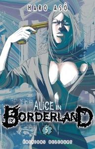 Haro Asô - Alice in Borderland Tome 5 : .