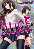 Haro Asô et Takayoshi Kuroda - Alice on Border Road Tome 1 : .
