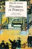 Harold Acton - Pivoines et poneys.