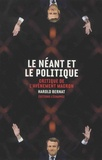 Harold Bernat - Le néant et le politique - Critique de l'avènement Macron.