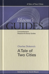Harold Bloom - Charles Dickens's A Tale of Two Cities.