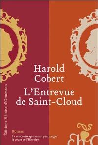Harold Cobert - L'Entrevue de Saint-Cloud.