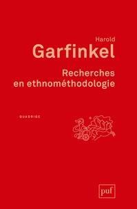 Harold Garfinkel - Recherches en ethnométhodologie.