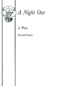 Harold Pinter - A Night Out.