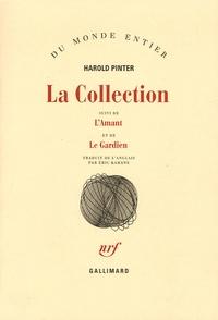 Harold Pinter - La Collection suivi de L'Amant et de Le Gardien.