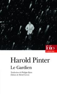 Harold Pinter - Le gardien.