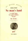 Harold Pinter - No man's land suivi de Le monte-plats, Une petite douleur, Paysage et de dix sketches.
