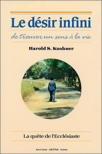 Harold-S Kushner - Le désir infini de trouver un sens à la vie.