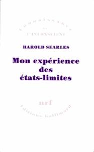 Harold Searles - Mon expérience des états-limites.
