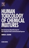 Harold Zeliger - Human Toxicology of Chemical Mixtures - Toxic consequences beyond the impact of one-component product and environmental exposures.