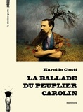 Haroldo Conti - La ballade du peuplier carolin.
