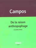 Haroldo de Campos - De la raison anthropophage.