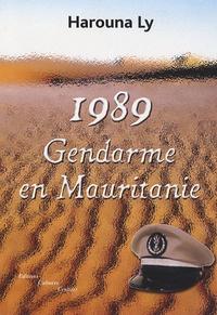 Harouna Ly - 1989, Gendarme en Mauritanie.