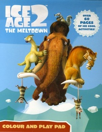 Harper Collins - Ice Age 2, The Meltdown - Colour and Play Pad.
