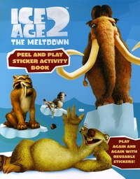 Harper Collins - Ice Age 2, The Meltdown - Peel and play sticker Book.