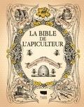 Harper Collins - La bible de l'apiculteur - Abeilles, miels et autres produits.