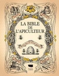 Galabria.be La bible de l'apiculteur - Abeilles, miels et autres produits Image
