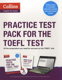 Harper Collins publishers - Collins Practice Tests - Pack for the TOEFL Test.