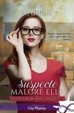 Harper Emery - Suspecte malgré elle.