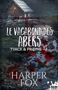 Harper Fox et  Domitille - Le vagabond des abers - Tyack & Frayne, T4.