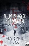 Harper Fox et  Domitille - Les Disparus de Falmouth - Tyack & Frayne, T2.