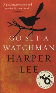 Harper Lee - Go Set a Watchman.