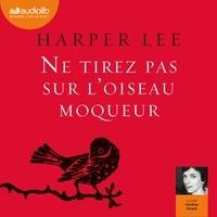 Livres audio gratuits torrents Ne tirez pas sur l'oiseau moqueur par Harper Lee PDF en francais